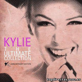 Kylie Minogue - The Ultimate Collection (K25 Anniversary Edition) (2012) [UL/BS/ML]