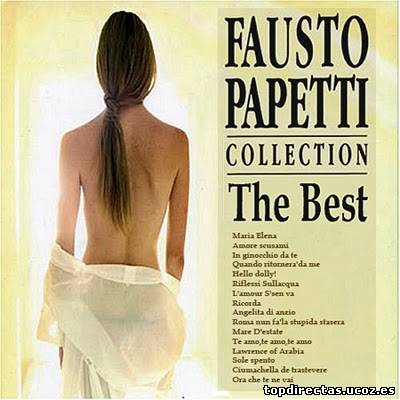 FAUSTO PAPETTI Collection The best