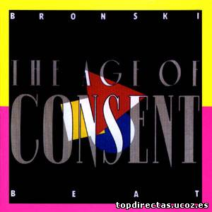 Bronski Beat - The Age of Consent-1984