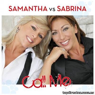 Samantha vs Sabrina - Call Me