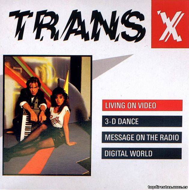 Trans-x - Living On Video (Maxi Single) (1981)