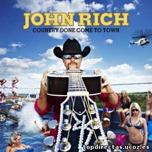 John Rich - Country Done Come To Town (Video Country)