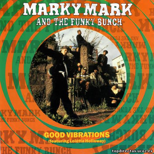 Marky Mark & the funky bunch - good vibrations